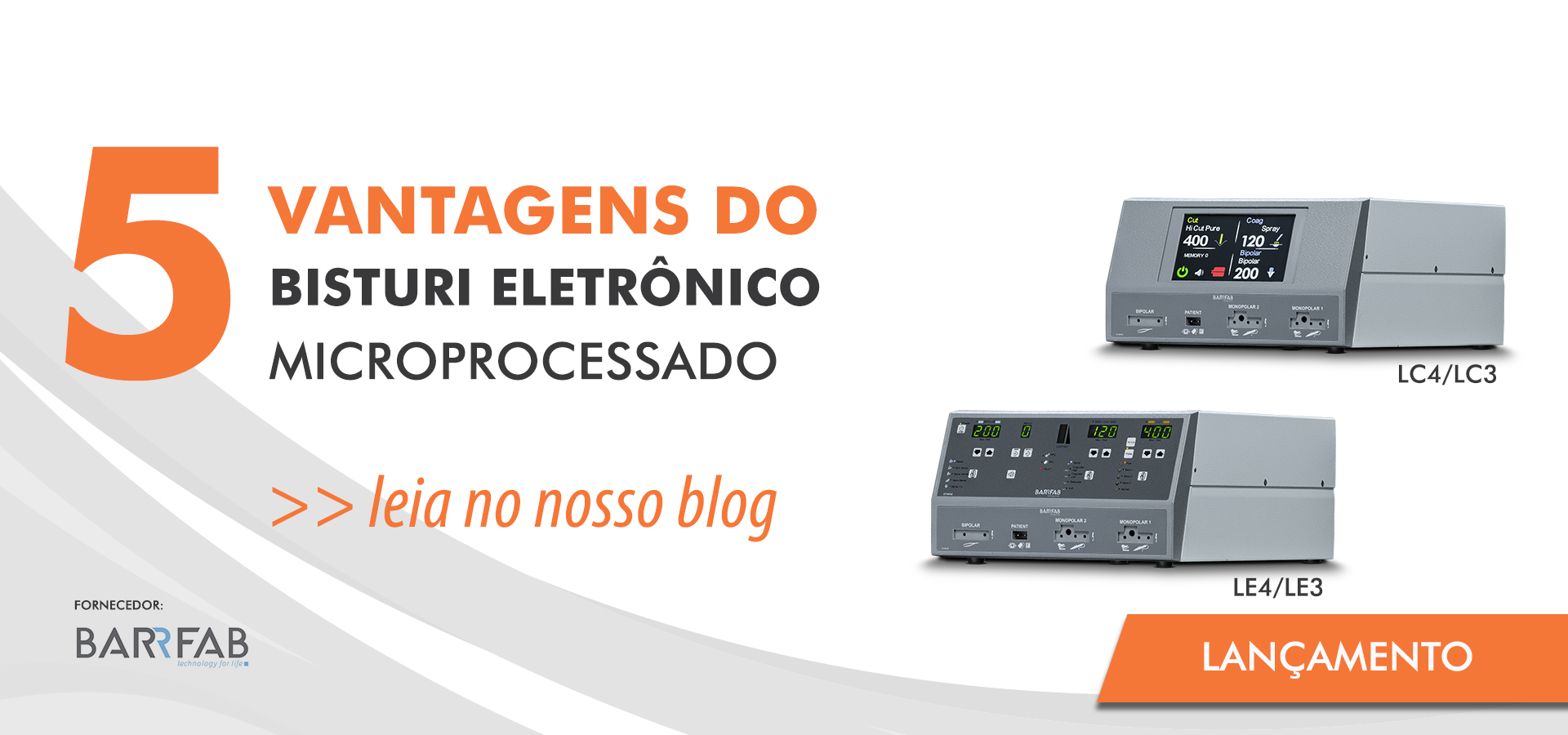 Blog: 5 vantagens do Bisturi Eletrônico Microprocessado
