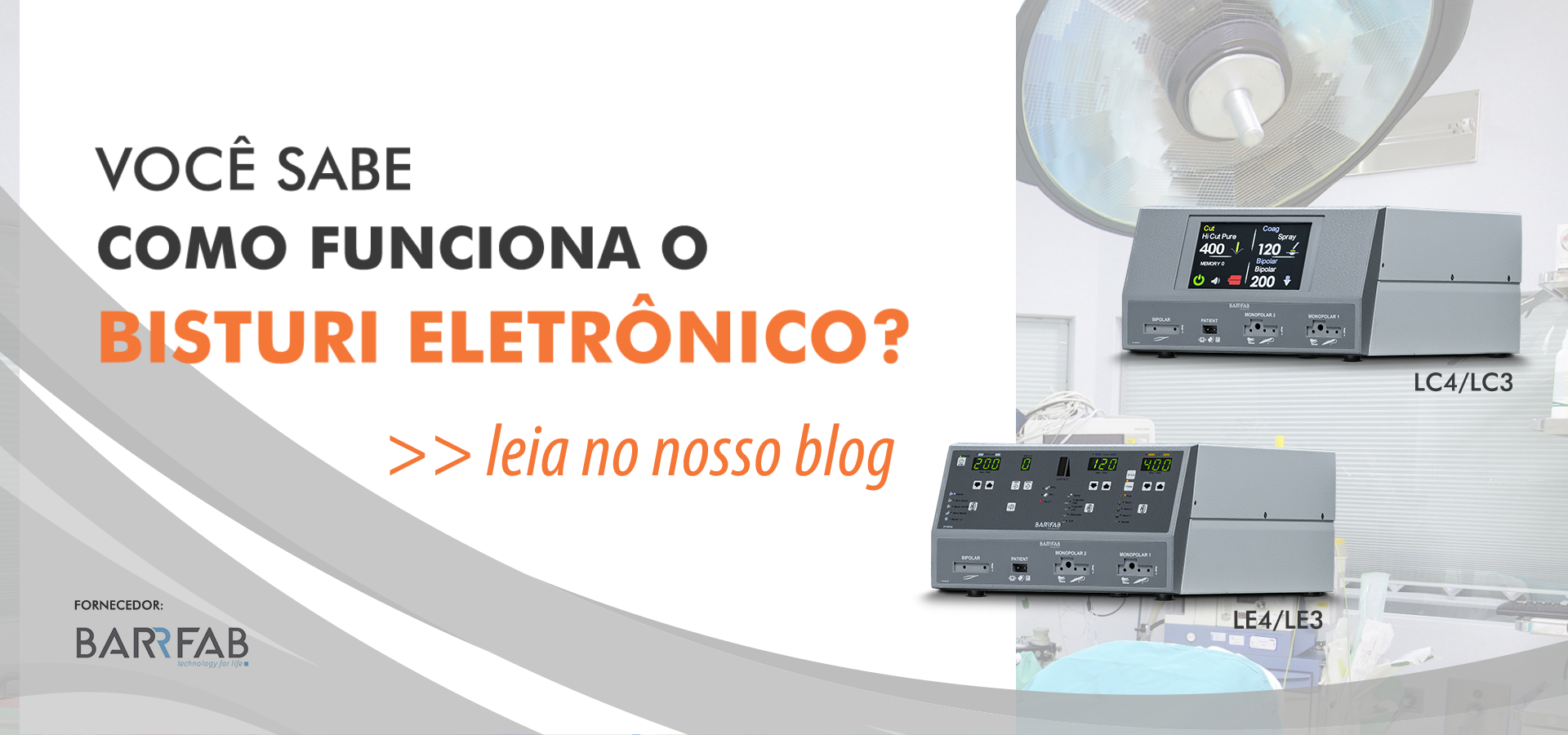 Blog: como funciona um bisturi eletrônico?